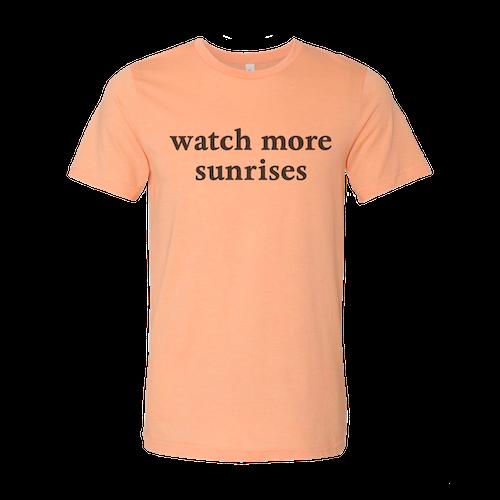 Watch More Sunries T-Shirt
